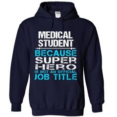 Medical Student - #gift for girls #funny gift. BUY-TODAY => https://www.sunfrog.com/Funny/Medical-Student-6526-NavyBlue-Hoodie.html?68278