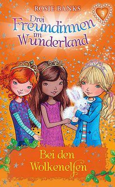 Büchereckerl: Drei Freundinnen im Wunderland Bd.3 – Bei den Wolkenelfen