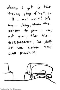 Comic by Toothpaste For Dinner: four way stop rules