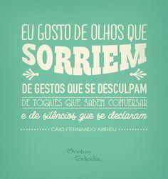 #CaioFAbreu #gestos #frases #Tododia