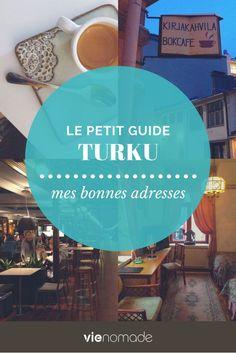 Mes meilleures adresse à Turku en Finlande: découvrez que faire, où manger et où dormir!