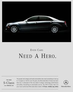 Even Cars Need a Hero - S Class campaign 2006