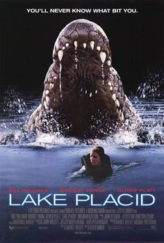 """Stop throwing heads at me!"" - Lake Placid and B-Movie Glory"