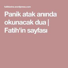 Panik atak anında okunacak dua   Fatih'in sayfası