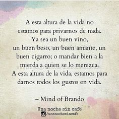 Mind of Brando: Fotos Some Quotes, Quotes To Live By, Favorite Quotes, Best Quotes, Relationship Goals Tumblr, Selfie Quotes, World Quotes, Romantic Quotes, Spanish Quotes