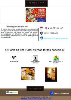 Mais um grande evento na cidade!!! Aproveitem! www.portodailha.com.br 48 3229 3000