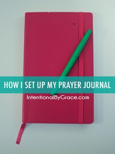 How I set up my prayer journal - a complete tutorial! Stop forgetting all those prayer requests!