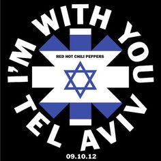 The Red Hot Chili Peppers headed back to Europe last week, including Israel, Turkey, Greece, Bulg. Tel Aviv, Heavenly Father, 9 And 10, Love You, Hot, Chili, September, Live Music, Israel