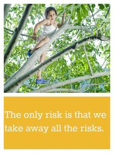The importance of allowing children to take risks ...