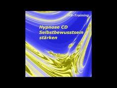 Selbstbewusstsein stärken, steigern und gewinnen mit Hypnose kostenlos