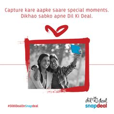 Some moments are meant to be treasured forever #DilKiDealOnSnapdeal http://bit.ly/Dil-Ki-Deal