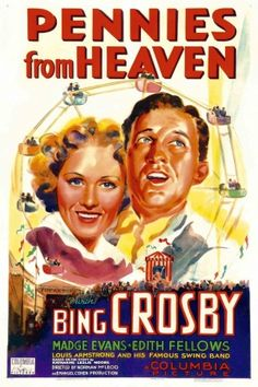 """Pennies From Heaven"" (1936) starring Bing Crosby & Madge Evans on Antenna TV -- 8/6/2012 (Mon) at 5a ET, 8/8/2012 (Wed) at 7a ET & 8/11/2012 (Sat) at 3a ET."