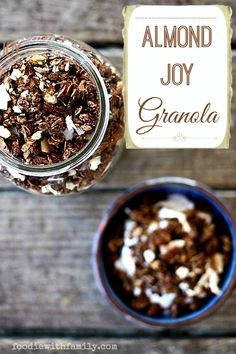 Almond Joy Granola: Chocolate, Almond, & Coconut foodiewithfamily.com #granola #breakfast #healthy