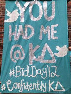 Kappa Delta Bid Day Banner. Cute way to incorporate social media onto your banner for advertising and marketing.
