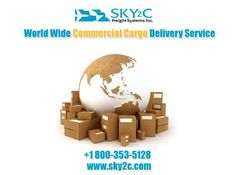 Sky 2 C Freight Systems, Inc. offer the commercial cargo shipping services for domestic and international by ship by sea and air at very affordable prices. We provides a door to door transportation services within US, Canada Mexico .