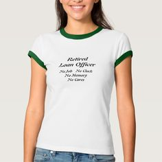 Retired Loan Officer T Shirt, Hoodie Sweatshirt