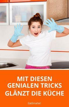 Mit diesen genialen Tricks glänzt die Küche | eatsmarter.de
