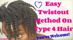 Easy Two Strand Twist Out Method For Type 4 Natural Hair: How-To Maintai...