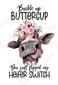 Farm Girl Quotes, Cow Quotes, Crazy Quotes, Funny Quotes, Cute Baby Cow, Baby Cows, Funny Animals, Cute Animals, Cow Shirt