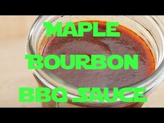 How To Make Maple Bourbon Barbeque Sauce From Scratch | Pigskin Barbeque