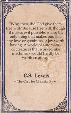 Free will - the case for Christianity - CS Lewis Quotable Quotes, Faith Quotes, Wisdom Quotes, Bible Quotes, Quotes Quotes, Stand Quotes, Biblical Quotes, People Quotes, Lyric Quotes
