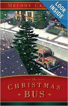 The Christmas Bus: Melody Carlson: Amazon.com: Books