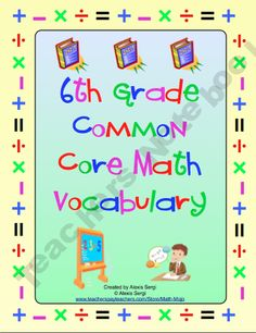 6th Grade Common Core Math Vocabulary product from Math-Mojo on TeachersNotebook.com