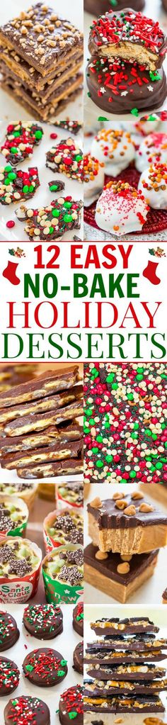 12 Easy No-Bake Holiday Desserts - No time to bake? Here are 12 FAST and EASY no-bake recipes! Whether you want chocolate, peanut butter, cheesecake, bark, or truffles, these recipes have you covered!!