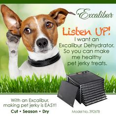 Treat your #Pet to a new #Dehydrator from Excalibur Dehydrators!