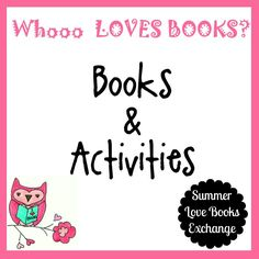 The Educators' Spin On It: Summer Love Books: Whoooo's Been Sharing?  Come see who's exchanging books and activities this summer!