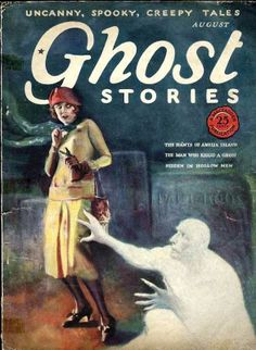 Ghost Stories Magazine August 1926