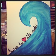 Learn to love the ride painted canvas - Tattoo Painting Techniques Canvas, Horse Canvas Painting, Painted Canvas, Painting & Drawing, Canvas Paintings, Surf Art, Craft Night, Art Party, Crafty Craft