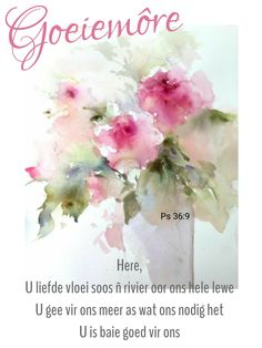 Good Morning Wishes, Day Wishes, Goeie Nag, Goeie More, Afrikaans Quotes, Cards, Blue, Maps, Playing Cards