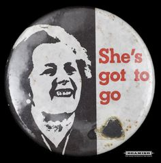 Mining Badge - Thatcher - She's got to go by Beamish Museum