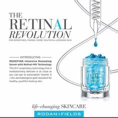 The molecule of Vitamin A has been stabilized in a new delivery system!!! This has NEVER been done before!! It's Stronger! It's more POTENT and it's made for EVERYONE, EVEN if you have sensitive skin! It's called....RETINAL!!! 20X more potent than RetinOl!!!! AND NOBODY has it except Rodan and Fields!! It's as close to prescription strength Retin-A you can get without the irritation!!