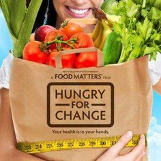 FOOD MATTERS Hungry For Change. Watch the trailer http://www.hungryforchange.tv/