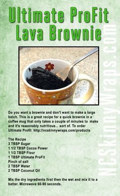 My husband came up with this awesome recipe for a single serving brownie that is actually somewhat healthy as it uses the Ultimate ProFit from It Works.  He also did a video tutorial to go along with it.  Enjoy!  https://www.youtube.com/watch?v=Zk9ZQ9lVoHM