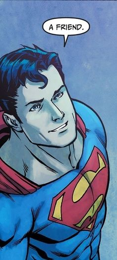 Superman - Finally a smile instead of a grimace or glare!