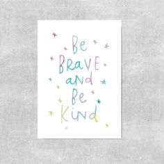 Be Brave Be Kind Print Rainbow Nursery Art Girls Room Decor Nursery Poster Gift For Baby Girl Colorful Girls Room Wall Decor Kids Prints by violetandalfie on Etsy