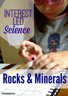 Homeschooling science and interest-led learning - check out this list of resources for learning about rocks & minerals.