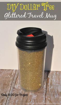 DIY Dollar Tree Glittered Travel Mug