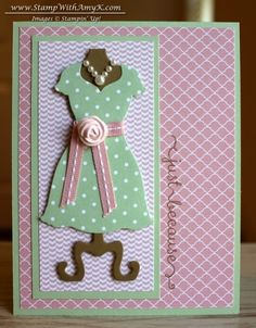 Dress Up Just Because Card by amyk3868 - Cards and Paper Crafts at Splitcoaststampers