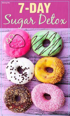7-Day Sugar Detox #sugardetox #detox #nosugar