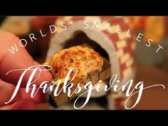 WORLDS SMALLEST THANKSGIVING! | Walking With Giants | Youtube.com