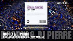 Doorly & DJ Pierre - Gotta Get (Original Mix)
