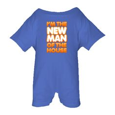 I'm the New Man of the House (orange) Personalized Baby Romper - Royal Blue $22.99 www.inktastic.com