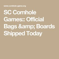 SC Cornhole Games:: Official Bags & Boards Shipped Today