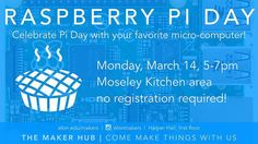 Be irrational! Come celebrate #PiDay2016 with the #MakerHub staff tonight. Meet us in the Moseley Kitchen between 5-7 to make your own mini pie and play with a #RaspberryPi (a crazy small computer).