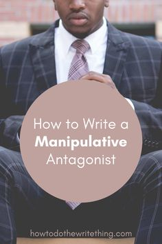 How to write a manipulative antagonist in your stories. Writer Tips, Book Writing Tips, Cool Writing, Writing Help, Better Writing, Creative Writing, Writing Prompts, Writing Ideas, Writing Inspiration