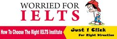 How to Choose the Best IELTS Institute?